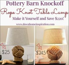 Pottery Barn Rope Table Lamp DIY: http://www.completely-coastal.com/2014/06/making-pottery-barn-monkey-fist-knot.html