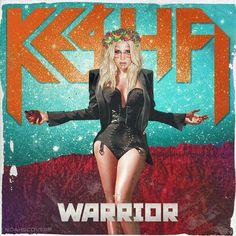 Ke$ha - Ke$ha - Warrior made by Noahs Covers