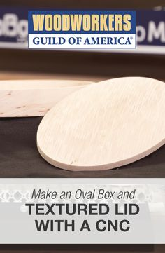 Make an Oval Box and Textured Lid with a CNC   WWGOA
