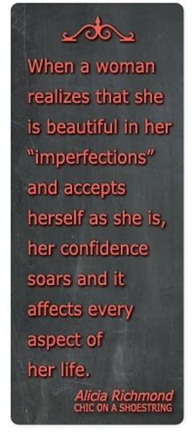 Women are beautiful in their imperfections.  You create a shopping list for the grocery store, you should develop a plan for your wardrobe.