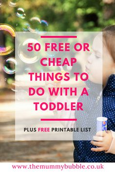Need to entertain your toddler? Need ideas and inspiration for what to do. Here are 50 free or cheap things to do with a toddler - including indoors and outdoors activities. Plus a FREE printable list #parenting