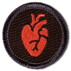 LIFE IS HARD. YOU DESERVE A MERIT BADGE.  The Heart: for giving a shit.
