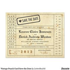 Vintage Punch Card Save the Date Use a standard office supply hole punch to actually 'punch out' your wedding date. Just like a vintage train ticket! Perfect for an event hosted at a historic union station. Invitation includes tones of Light and Dark Brown with accents of Black. Space on the backside for additional text or photo.