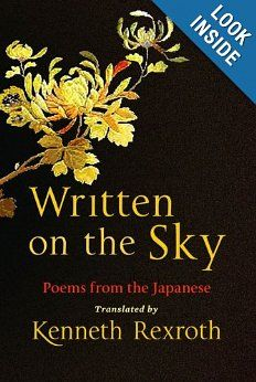 Written on the Sky: Poems from the Japanese (New Directions Paperbook): Eliot Weinberger, Kenneth Rexroth: 9780811218375: Amazon.com: Books