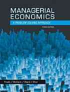 Managerial economics : a problem solving approach