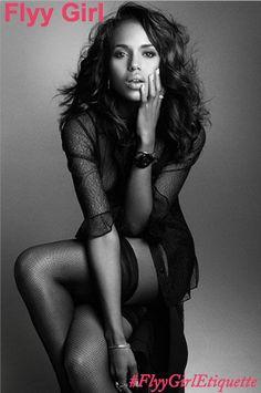 Kerry Washington #FlyyGirl #FlyyGirlEtiquette