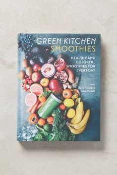 Green Kitchen Smoothies- love this cookbook!