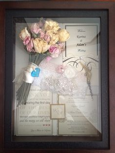 Shadow box idea from Pinterest... Best way to save your bouquet, garter, invitation, and boutineer from your wedding!