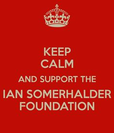 ♡ Ian Somerhalder started this foundation to help nature and animals. He is such a good person to have started this. Thank you Ian for making this world better.
