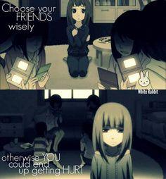 اختر أصدقائك بحكمة حتى لا تتألم في النهاية Anime Quotes