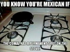 Community Post: 53 Signs You Grew Up Eating Mexican Food