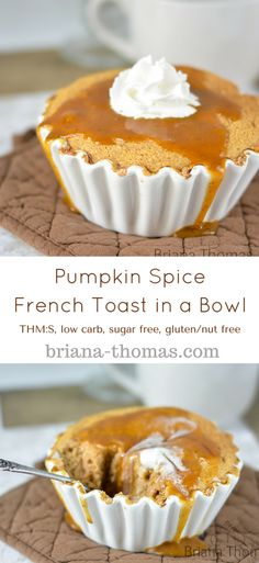 Pumpkin Spice French Toast in a Bowl...THM:S, low carb, sugar free, gluten/nut free