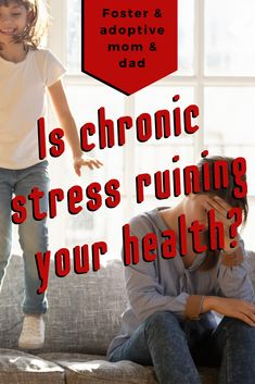 Tips to recover from chronic stress in the foster and adoptive home. Foster Parenting, Parenting Advice, Foster Care Adoption, Adoptive Parents, Chronic Stress, Adopting A Child, Special Needs Kids, Newborn Care, Health Advice