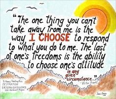 Love. Viktor. Frankl.  Need to artistically backdrop some of his life-changing quotes myself.