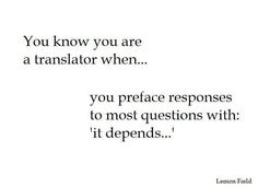 You know you're a #translator when...