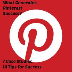 What Generates Pinterest Success - how to increase sales by using Pinterest