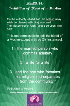 Hadith 14: Prohibition of Blood of a Muslim #Islam #Allah #God #Prophet#Muhammad#peace#love