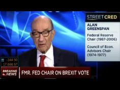 """Alan Greenspan: """"'Brexit' is just the tip of the iceberg"""" - YouTubePublished on Jun 24, 2016 Former Chairman of the US Federal Reserve (Fed) Alan Greenspan shares his thoughts on Brexit and economic issues in the EU and OECD."""