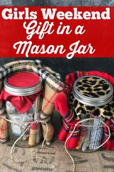 Weekend Gift Ideas- Give this adorable Girls Weekend Gift in a Jar Girls Weekend Gift in a Mason Jar- fun gift idea for a winter girls weekend getaway!Girls Weekend Gift in a Mason Jar- fun gift idea for a winter girls weekend getaway! Pot Mason, Mason Jar Gifts, Mason Jars, Gift Jars, Canning Jars, Creative Gifts, Cool Gifts, Best Gifts, Simple Gifts