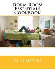 Dorm Room Essentials Cookbook