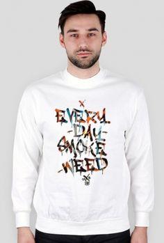 Bluza Męska - Everyday Smoke Weed Odwiedź sklep : www.thclothes.cup... #thclothes #thc #weed #nadruk #na #koszulke #wzory #cupsell #tshirt #design