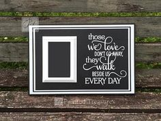 Those we love don't go away they walk by PaintedTreasuresbyme