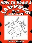 How To Draw A Ladybug In Six Easy Steps