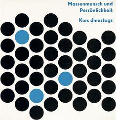 Massenmensch und Persönlichkeit - September 1952, Kurs Dr. Albert Heinzler. Ulmer Volkshochschule. Gestaltung Otl Aicher, via plakatkontor