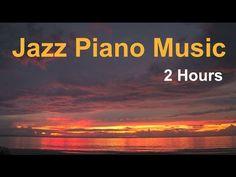 Piano Jazz & Jazz Piano: 2 Hours of Best Smooth Jazz Piano Music - YouTube