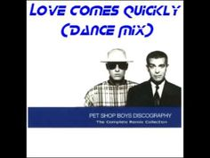 Love Comes Quickly (Dance Mix)