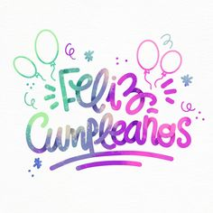 Фелис cumpleaños надписи с воздушными ша. Happy Birthday In Spanish, Happy Birthday Text, Happy Birthday Wallpaper, Happy Birthday Wishes Cards, Happy Birthday Pictures, Happy Birthday Quotes, Happy Birthday Flower, Happy Brithday, Birthday Letters