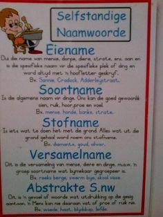 Selfstandige naamwoorde Education Humor, Kids Education, 2nd Grade Spelling Words, Math Clock, Preschool Learning, Teaching, Afrikaans Language, Afrikaans Quotes, Classroom Quotes