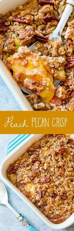 Sally's Baking Addiction Peach Pecan Fruit Crisp recipe ***SUB vegan sugar & butter*** Fruit Recipes, Sweet Recipes, Dessert Recipes, Cooking Recipes, Recipies, Pecan Recipes, Fresh Peach Recipes, Fruit Dessert, Baking Desserts