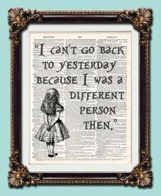 """Antique vintage dictionary retro art print Alice in Wonderland """"I can't go back quote"""" gothic 10 x 8 printed onto original pre 1900 pages"""
