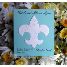 Plantable Fleur de Lis Flat Card Seed Favors - Your guests will feel like royalty when they receive this favor that is beautiful and eco-friendly! The Fleur de Lis is made from plantable paper embedded with wildflower seeds that, when planted, grows lovely annual and perennial wildflowers. #wedding #favors #fleurdelis #daisydays