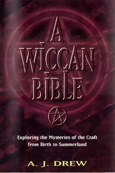 A Wiccan Bible by A.J. Drew ONLINE FREE