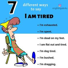 """English Gate on Instagram: """"7 different ways to say 'I am tired'. . Seven different ways♥️ . . Tag your friends . . . #otherwaystosay #iamtired #dicasdeingles #inglês…"""" English Sentences, English Idioms, English Phrases, English Grammar, English Opposite Words, Interesting English Words, Learn English Words, English Tips, English Fun"""