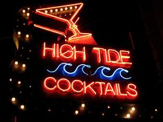 High Tide, my favorite neighborhood dive bar Tenderloin San Francisco, San Francisco Bars, Dive Bar, High Tide, Oclock, Restaurant Bar, The Neighbourhood, Neon Signs, Wild Horses