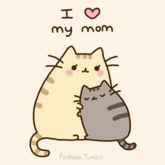 Pusheen loving his mom
