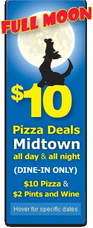 $10 Pizza Deals & $2 Pints and Wine at Midtown all day and all night