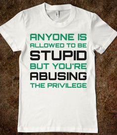 Stupid Privilege-Female White T-Shirt