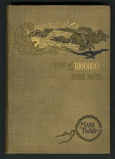 The £1,000,000 bank-note and other new stories - Mark Twain -1893