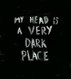 Black and White depressed depression quotes head silence thoughts crazy dark mind thinking darkness madness head vs heart confessions-of-a-cutaholic Will Herondale, Dark Quotes, Dark Place Quotes, My Demons, Dark Places, Intp, Deep Thoughts, Decir No, It Hurts