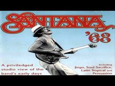 Santana - Santana '68 (1997) [Full album]