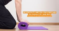 New Post: MS Spasticity and You: Five Stretches You Should Try (and Why) https://multiplesclerosisnewstoday.com/2018/02/05/ms-spasticity-and-you-five-stretches-you-should-try-and-why?utm_content=buffer8b24b&utm_medium=social&utm_source=pinterest.com&utm_campaign=buffer