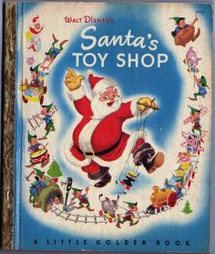 All+the+Little+Golden+Books+|+...+christmas+books+santa+s+toy+shop+which+was+a+little+golden+book