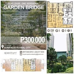 FOR LEASE / RENT: THREE BEDROOM - GARDEN BRIDGE Location: 6th Floor Garden Bridge One Serendra Bonifacio Global City Taguig Philippines Brand New & Rare 3-Bedroom Layout Private Elavator Lobby Spacious Terrace 3 Full Bedroom with En Suite Bathroom Master Walk-in Closet Toilet With Double Sink & Bathtub Fantastic View of Serendra Garden in Master Bedroom Living Area & Terrace Spacious Kitchen with Breakfast Nook Utility Area Powder Room Maids Room with T&B 6 sqm Basement Storage  Size: 236…