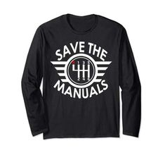 6 Speed Transmission, Deal Today, Manual, Amazon, Tees, Long Sleeve, Gift, Sleeves, Mens Tops