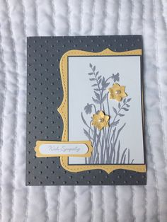 Stampin Up Sympathy Card, Gray and Yellow. Stampin Up Karten, Hand Stamped Cards, Embossed Cards, Stamping Up Cards, Cool Cards, Cards Diy, Get Well Cards, Sympathy Cards, Flower Cards
