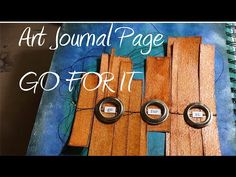 Go For It {ART JOURNAL PAGE}